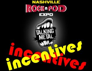 Talking Metal Incentives Rock n Pod Expo