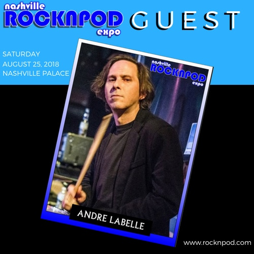 andre labelle nashville rock pod expo